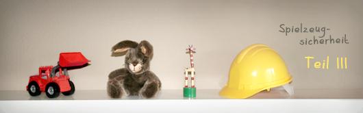 Spielzeugsicherheit: Begriffsdefinitionen und Pflichten des Herstellers