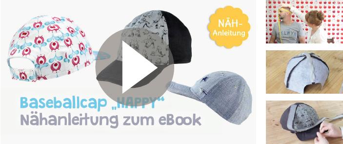 "Schnittmuster Baseballcap ""HAPPY"" Videoanleitung"