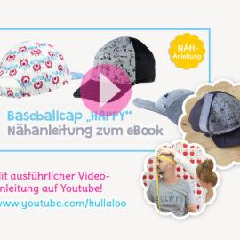"""Schnittmuster Basecap """"Happy"""" Video-Nähanleitung"""
