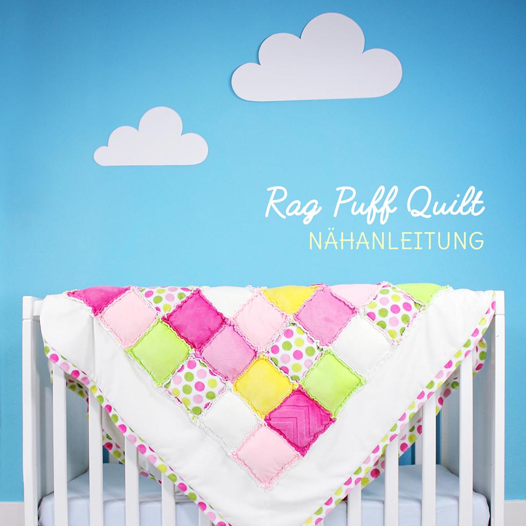 Patchworkdecke nähen: Rag Puff Quilt Nähanleitung | kullaloo