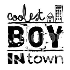 Plotterdatei Jungs - Coolest Boy in Town