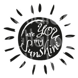 Plotterdatei Sonne - You are my Sunshine