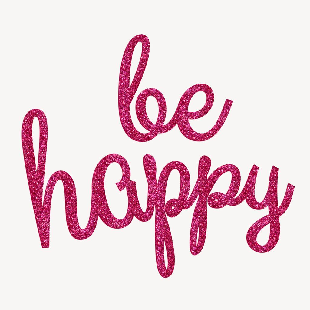 Sprüche zum Aufbügeln: Bügelmotive BE HAPPY Glitzer pink