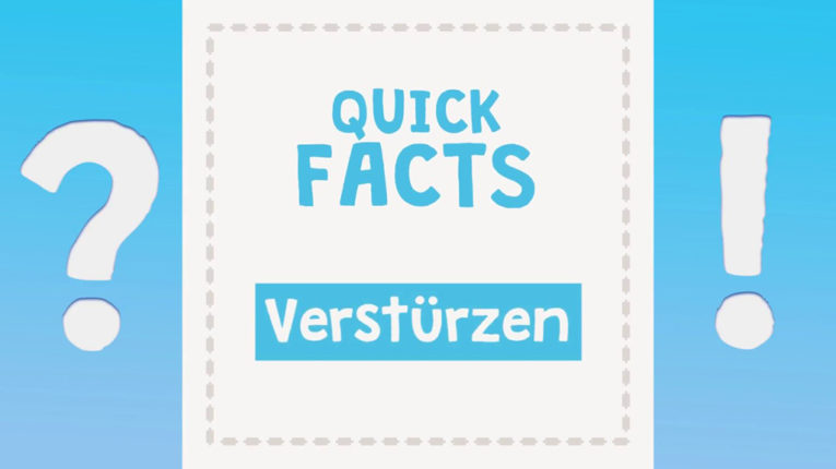 Quick Fact: Verstürzen