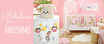 Nähen für Babys: Nähideen fürs Babyzimmer