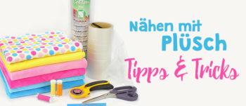 Nähen mit Plüsch: Tipps & Tricks